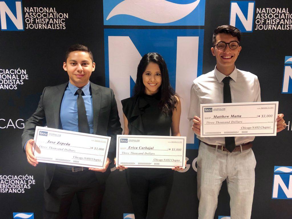 The NAHJ Chicago 2019 scholarship recipients: Matthew Mata/Loyola University, Erica Carbajal/ Depaul University and Jose Zepeda/ University of Illinois at Urbana-Champaign